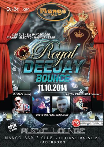 DJ-Broker präsentiert den 1. Royal DeeJay Bounce am 11.10.2014 in der Mango Bar in Paderborn